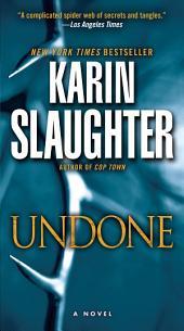Undone: A Novel