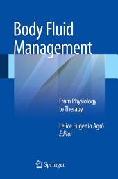 Body Fluid Management: From Physiology to Therapy