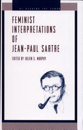 Feminist Interpretations of Jean-Paul Sartre