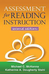 Assessment for Reading Instruction, Second Edition: Edition 2