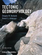 Tectonic Geomorphology