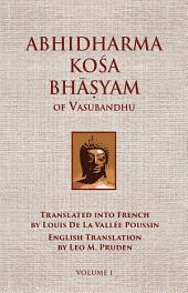 Abhidharmakosabhasyam of Vasubandhu - Vol. I