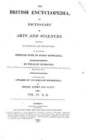 The British encyclopedia, or, Dictionary of arts and sciences