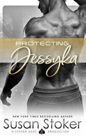 Protecting Jessyka: SEAL of Protection, Book 6