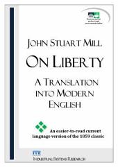 On Liberty: A Translation into Modern English