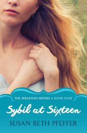 Sybil at Sixteen
