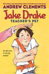 Jake Drake, Teacher's Pet