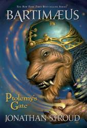 Ptolemy's Gate: A Bartimaeus Novel: Book 3