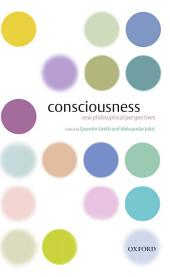 Consciousness : New Philosophical Perspectives: New Philosophical Perspectives