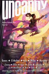 Uncanny Magazine Issue Two: January/February 2015