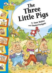 The Three Little Pigs: Hopscotch Fairy Tales