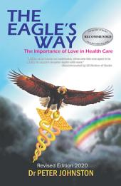 The Eagle's Way: The Importance of Love in Healthcare