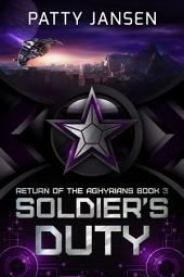 Soldier's Duty: Return of the Aghyrians book 3