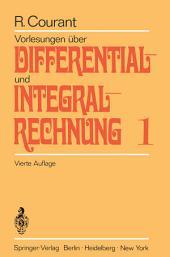 Vorlesungen über Differential- und Integralrechnung: Erster Band: Funktionen einer Veränderlichen