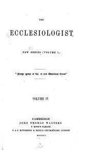 The Ecclesiologist: Volume 1; Volume 4