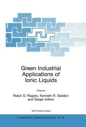 Green Industrial Applications of Ionic Liquids
