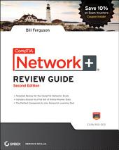 CompTIA Network+ Review Guide: Exam: N10-005, Edition 2