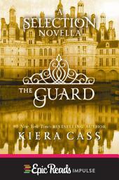 The Guard: A Novella