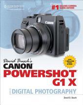 David Busch's Canon PowerShot G1 X Guide to Digital Photography