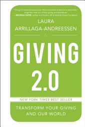Giving 2.0: Transform Your Giving and Our World