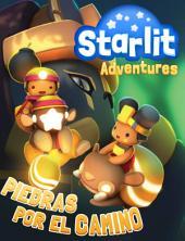 Starlit Adventures #3: Piedras por el camino