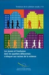Jeunes Et L'exclusion Dans Les Quartiers Défavorisés