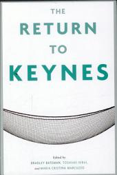 The Return to Keynes