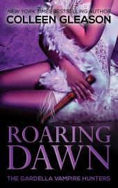 Roaring Dawn: Macey Book 3