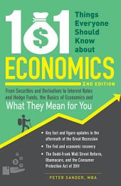 101 Things Everyone Should Know About Economics: Edition 2