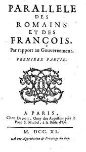 Parallele des romains et des françois par rapport au gouvernement