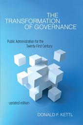 The Transformation of Governance: Public Administration for the Twenty-First Century