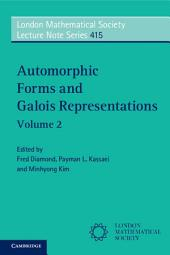 Automorphic Forms and Galois Representations: