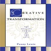 Creative Transformation: The Healing Power of the Arts