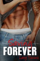 Saving Forever - Part 2