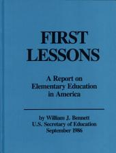 First Lessons: A Report on Elementary Education in America