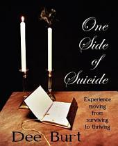 One Side of Suicide
