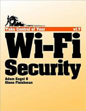 Take Control of Your Wi-Fi Security