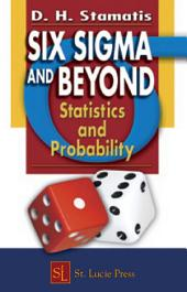 Six Sigma and Beyond: Statistics and Probability, Volume 3