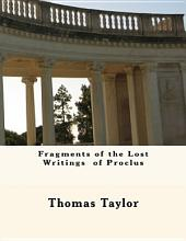 Fragments of the Lost Writings of Proclus
