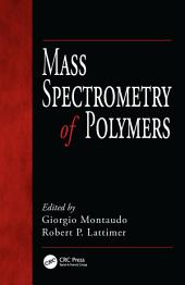 Mass Spectrometry of Polymers
