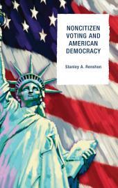 Noncitizen Voting and American Democracy