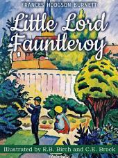 Little Lord Fauntleroy (Illustrated): Children's Novel