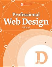 Professional Web Design: Volume 1