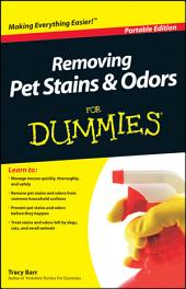 Removing Pet Stains and Odors For Dummies?, Portable Edition