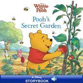 Winnie the Pooh: Pooh's Secret Garden: A Disney Read Along