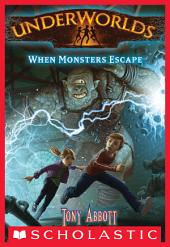 Underworlds #2: When Monsters Escape