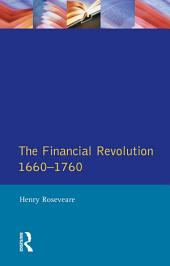 The Financial Revolution 1660 - 1750
