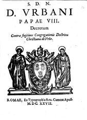 S.D.N.D. Vrbani papae 8. Decretum contra fugitiuos Congregationis Doctrinae Christianae de Vrbe
