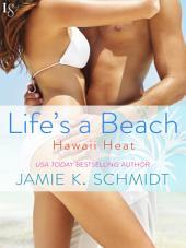Life's a Beach: A Paradise Novel