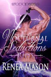 Nocturnal Seductions: Rhys